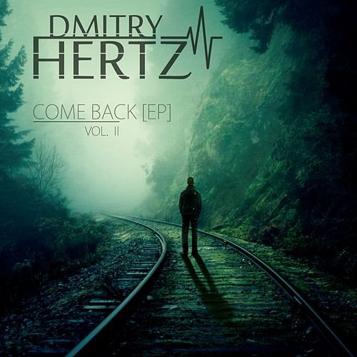 Come Back, Vol. 2 - Single de Dmitry Hertz