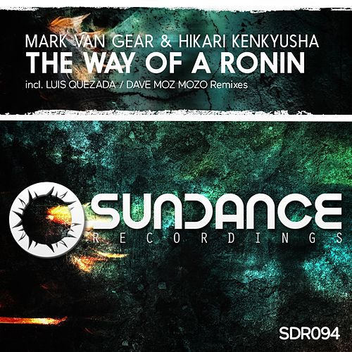 The Way Of A Ronin by Mark van Gear