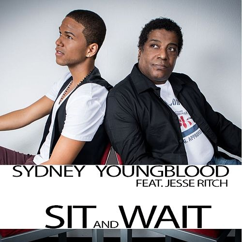 Sit and Wait (Radio Edit) de Sydney Youngblood