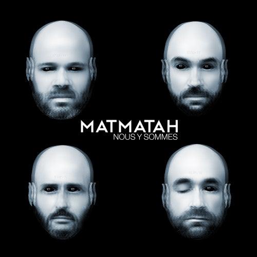 Nous y sommes (Single Version) de Matmatah