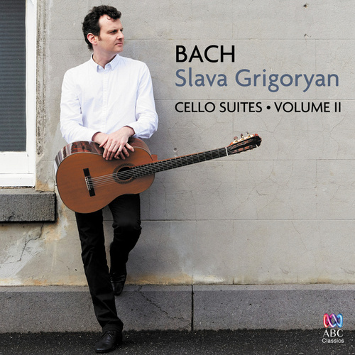 Bach: Cello Suites Vol. II de Slava Grigoryan