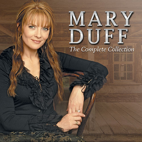 Mary Duff: The Complete Collection by Mary Duff