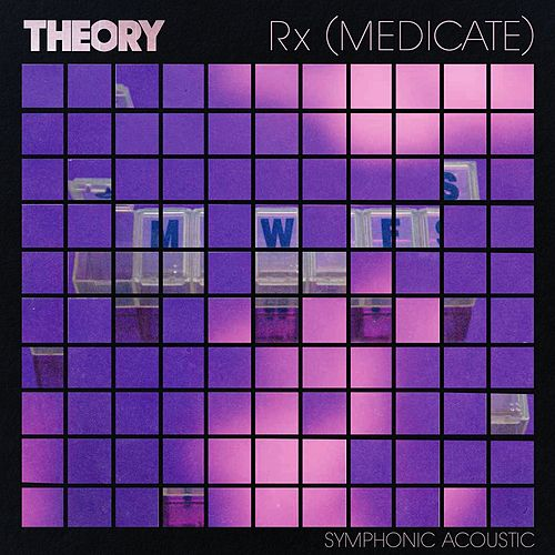 Rx (Medicate) (Symphonic Acoustic) by Theory Of A Deadman