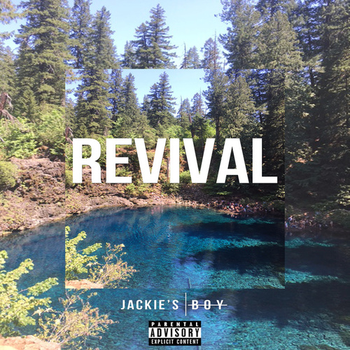 REVIVAL by Jackie's Boy