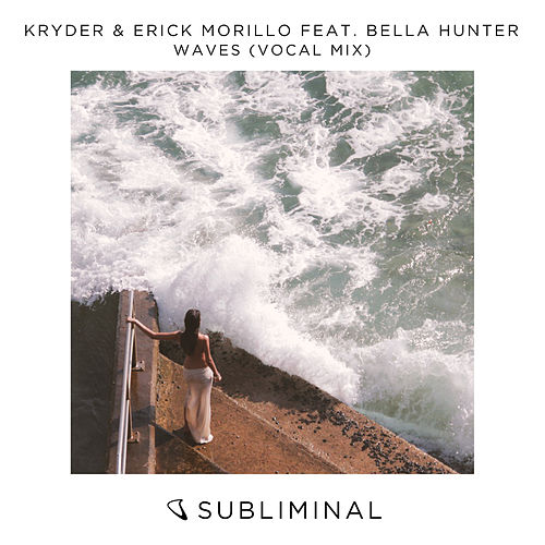 Waves (Vocal Mix) de Kryder & Erick Morillo