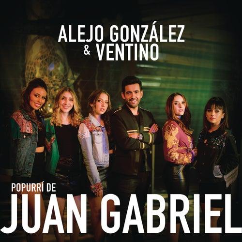 Popurrí de Juan Gabriel by Ventino