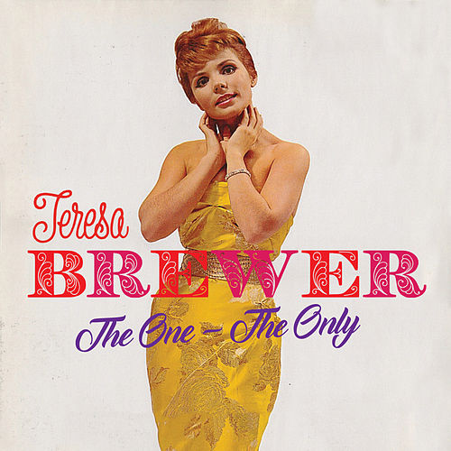 The One - The Only de Teresa Brewer