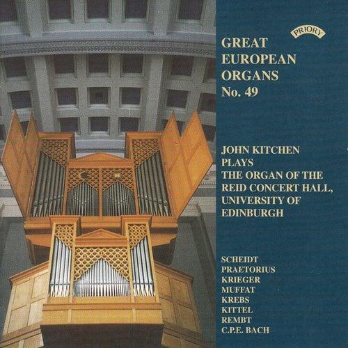 Great European Organs No.49: Reid Concert Hall, Univ.of Edinburgh by John Kitchen