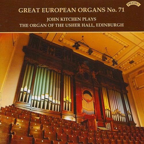 Great European Organs No.71: Usher Hall, Edinburgh by John Kitchen