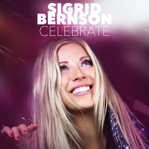 Celebrate by Sigrid Bernson