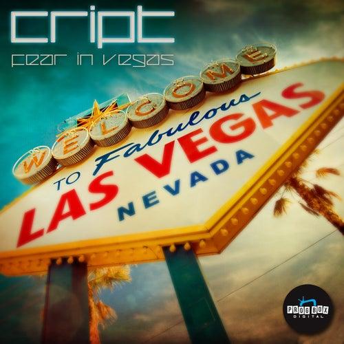 Fear In Vegas - Single by Cript