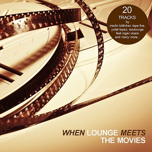 When Lounge Meets The Movies de Various Artists