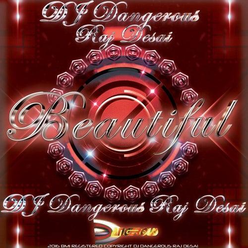 Beautiful de DJ Dangerous Raj Desai