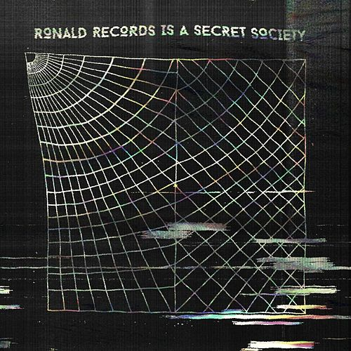 Ronald Records is a Secret Society by Various Artists