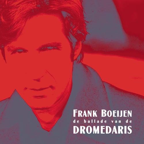 Ballade Van De Dromedaris de Frank Boeijen