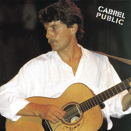 Cabrel En Public by Francis Cabrel