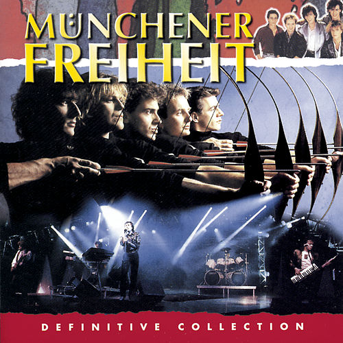 Definitive Collection von Münchener Freiheit