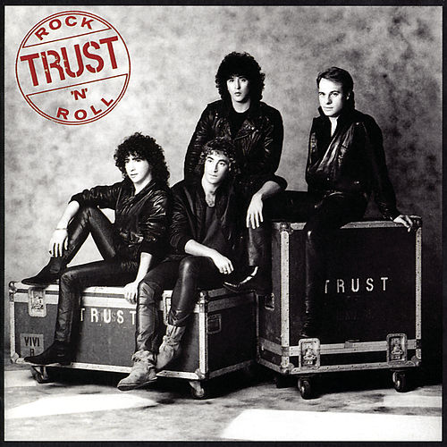 Rock'n'roll by Trust