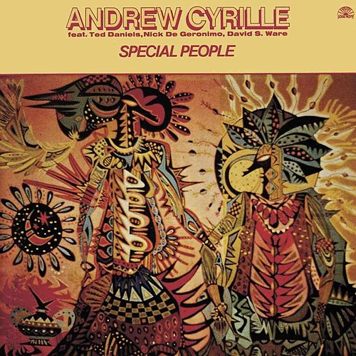 Special People by Andrew Cyrille