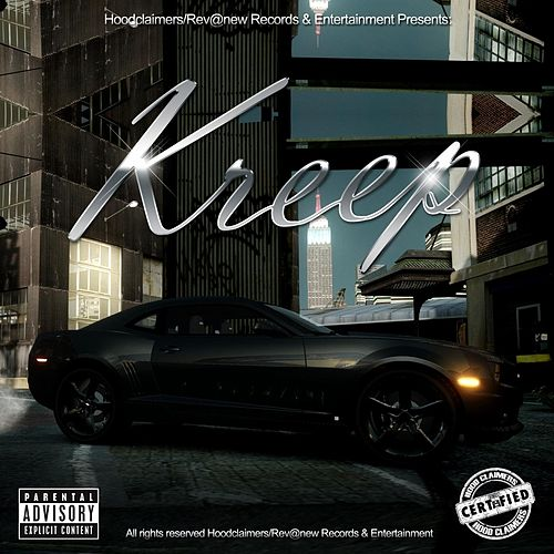 Kreep (feat. Hustle & Big City) EP by Kreep