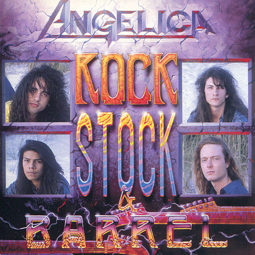 Rock, Stock and Barrel (Remastered) by Angelica