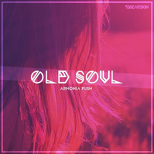 Old Soul EP by Armonia Push