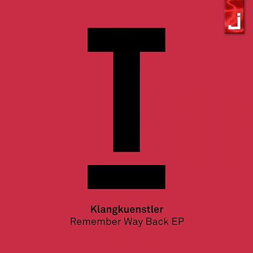 Remember Way Back di Klangkuenstler
