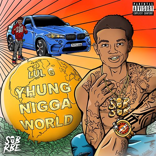 Yhung Nigga World von Various Artists