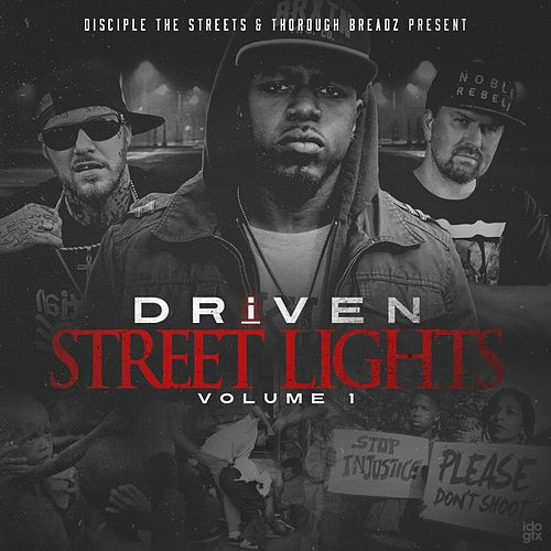 Street Lights, Vol. 1 by Driven