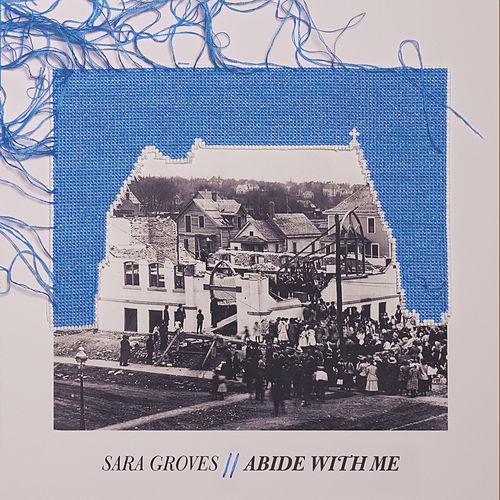 Abide With Me von Sara Groves