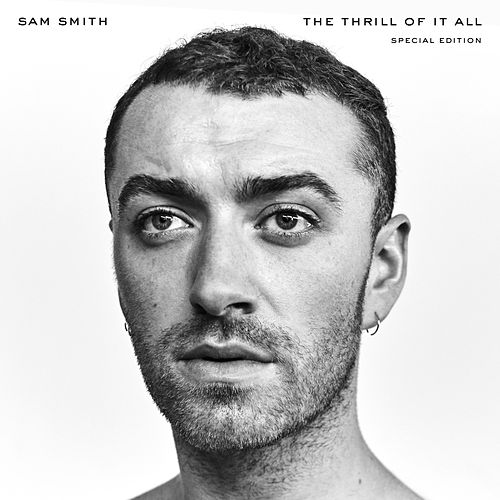 The Thrill Of It All (Special Edition) by Sam Smith