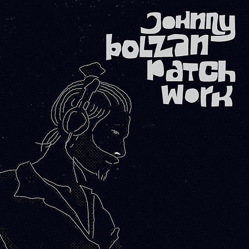 Patchwork de Johnny Bolzan
