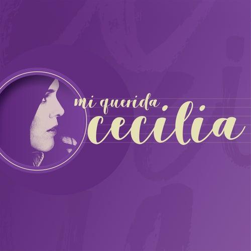 Mi Querida Cecilia de Cecilia