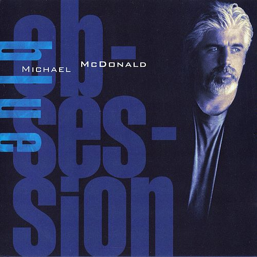 Blue Obsession de Michael McDonald