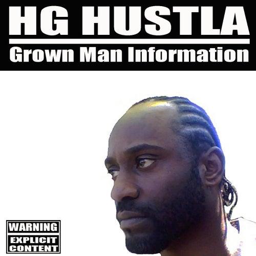 Grown Man Information by H.G. Hustla