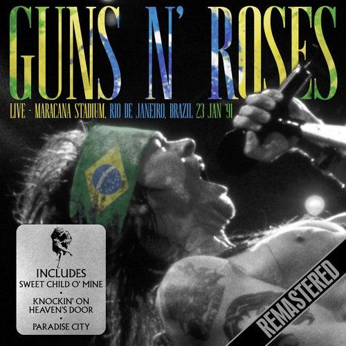 Live - Maracana Stadium, Rio de Janeiro, Brazil. 23rd Jan '91 - Remastered de Guns N' Roses