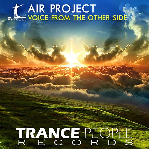 Voice From The Other Side by Air Project