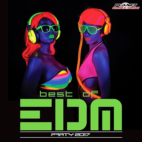 Best of EDM Party 2017 - EP by Various Artists