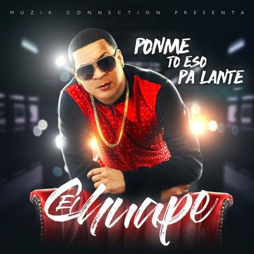 Ponme to Eso Pa Lante von El Chuape