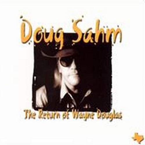 The Return Of Wayne Douglas de Doug Sahm