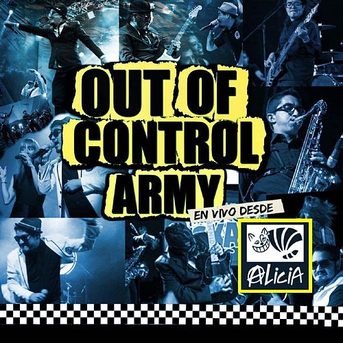 Out Of Control Army en Vivo Desde el Multiforo Alicia de Out Of Control Army