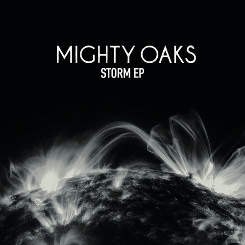 Storm EP von Mighty Oaks