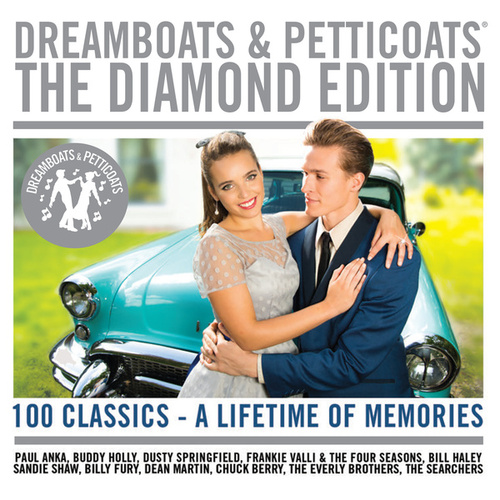 Dreamboats & Petticoats - The Diamond Edition by Various Artists