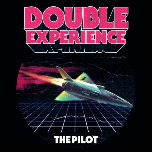 The Pilot de Double Experience