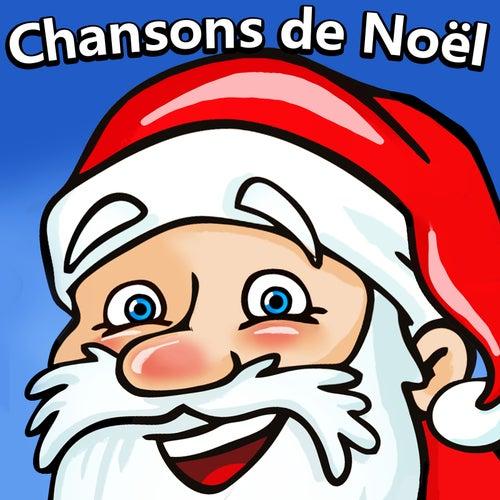 Chansons de Noël de Chansons de Noël et Chants de Noël