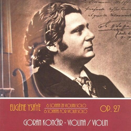 6 Sonata Za Violinu Solo, Op. 27 by Goran Končar