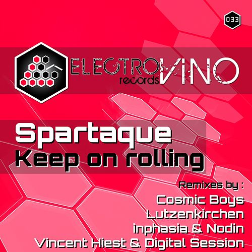 Keep On Rolling di Spartaque