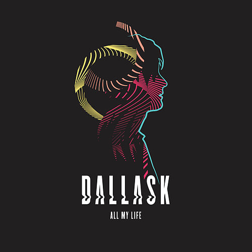 All My Life de DallasK