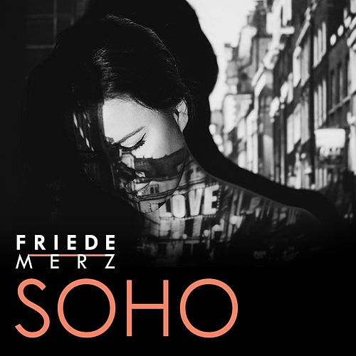 Soho by Friede Merz