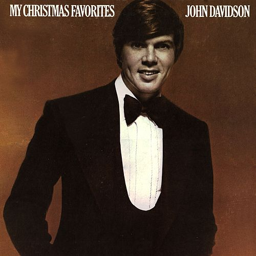 My Christmas Favorites by John Davidson